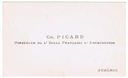 CH. PICARD DIRECTEUR DE L'ECOLE FRANCAISE D'ARCHEOLOGIE ATHENES GRECE - Cartes De Visite