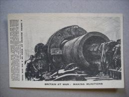 Cartolina Britain At War: Making Munitions. A Coring Machine At Work On A Big Gun Tube. Prima Guerra Mondiale - Manovre