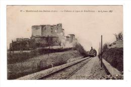 MONTROND-les-BAINS/42/Le Château Et Ligne De Montbrison/Réf:4590 - France