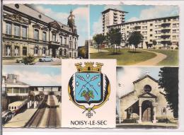 L'Hotel De Ville, HLM, Stephenson.La Gare, L'Eglise Saint Etienne - Noisy Le Sec