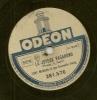 78 Tours Aiguille ODEON (rare) N°281.576 LE JOYEUX VAGABOND Tony Murena- Louis Peguri + LE DENICHEUR - 78 Rpm - Schellackplatten