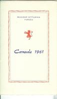 FAENZA,. RIUNIONE CITTADINA, CARNEVALE 1961, INVITO  AI FESTEGGIAMENTI, PROGRAMMA,   FORMATO 9 X 14, - Carnaval