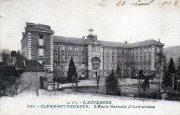 CLERMONT-FERRAND - L'Ecole Normale D'Institutrices (380) - Clermont Ferrand