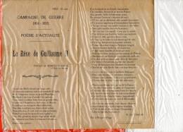 Campagne De Guerre 1914-1915 - Poésie D'actualité - Le Rêve De Guillaume II - Paroles De H. Le COSQUER- Fait à Nieuport - Documentos Antiguos