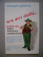 Cartolina Campagna Granaria BANCA NAZIONALE DELL'AGRICOLTURA. Artec Anni'40 - Pubblicitari
