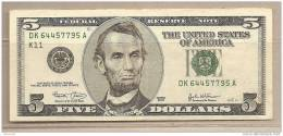 USA - Banconota Circolata Da 5 Dollari - 2003 - - Federal Reserve (1928-...)