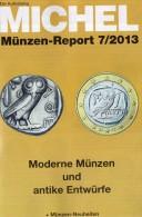 MICHEL Briefmarken Rundschau 7/2013 New 5€ New Stamps Coins Report World Catalogue Magacine Germany ISBN 4 194371 105009 - Books & Software