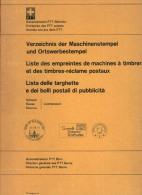 Suisse Catalogue Maschinenstempel  1911-1969 - Suiza