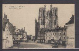 """80 - Abbeville - La Place Du Guindal - Cachet """" 26 Reg. D'Artillerie - Le Capitaine Commandant """" - Abbeville"""