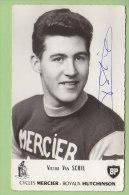 Victor VAN SCHIL, Autographe Manuscrit, Dédicace. 2 Scans. Mercier Hutchinson BP - Cyclisme