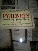 PYRENEES GUIDE BIBLIOGRAPHIQUE ILLUSTRE - Histoire