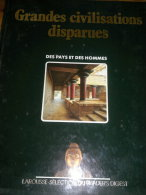 GRANDES CIVILISATIONS DISPARUES - Histoire