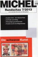 Briefmarken Rundschau MICHEL 7/2013 Neu 5€ New Stamps Of The World Catalogue And Magacine Of Germany ISBN4 194371 105009 - Télécartes
