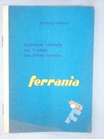 Livret  Publicité Photo. Ferrania. Conseils à L'Usage Des Filtres Colorés. - Photographie