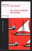 HISTORISCHE VERHALEN -  DE SULTAN SCHROEIT ZIJN BAARD  N° 1 - 1966 - 32 BLZ - Histoire