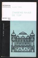 HISTORISCHE VERHALEN -  ZINGEND NAAR DE TOP  N° 2 - 1966 - 32 BLZ - Geschiedenis