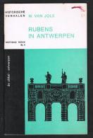 HISTORISCHE VERHALEN -  RUBENS IN ANTWERPEN  N° 4 - 1966 - 32 BLZ - Historia