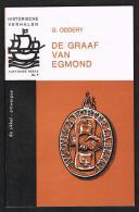 HISTORISCHE VERHALEN -  DE GRAAF VAN EGMOND   N° 7 - 1968 - 32 BLZ - Histoire
