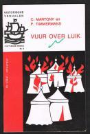 HISTORISCHE VERHALEN -  VUUR OVER LUIK   N° 9 - 1968 - 32 BLZ - Historia