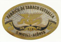 S. MIGUEL AÇORES ♦ FABRICA DE TABACO ESTRELLA ♦ AZORES PORTUGAL ♦ VINTAGE LABEL ♦ 2 SCANS - Tabac (objets Liés)