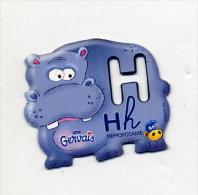 Magnet Gervais Lettre H Comme Hippopotame - Publicidad