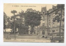 Le Mans. Hôtel De Paris, Avenue Thiers. - Le Mans