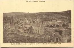 Grande Guerre 1914-1918 - SAINT-MIHIEL - Vue Générale Des Ruines - Pont Et Passerelle Sur La Meuse - Saint Mihiel