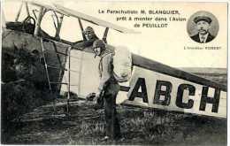 PARACHUTISTE  -  M. BLANQUIER -  PRET A MONTER DANS L AVION DE PEUILLOT - Paracadutismo