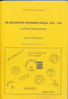 BOEK Belgische Afstempelingen 1918/19, Par Jacques Rousseau , 155 Pg -- B5/171 - Philatélie Et Histoire Postale