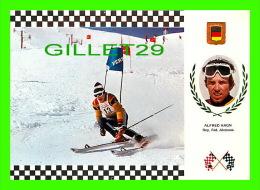 SPORTS D'HIVER - SKI SLALOM - ALFRED HAGN, REP. FED. ALEMANA - No 4 SERIE ESQUI - - Sports D'hiver