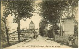 CPA  MONTMOREAU, Le Pont Sur La Tude  8270 - Otros Municipios