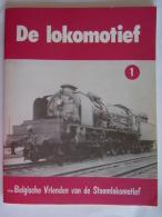 De Lokomotief Uitgever Vzw Belgische Vrienden Van De Stoomlokomotief N° 1  1978 Tijdschrift  Per Trimester - Non Classés