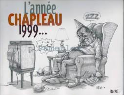 1999 Caricature L´année Chapleau ( Livre De 118 Pages Avec Autant De  Caricatures Politique  ) Quebec Canada - Livres, BD, Revues