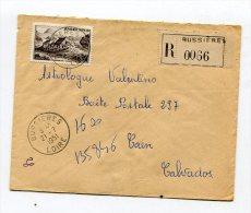 LOIRE De BUSSIERES   Enveloppe  Recommandée De 1951 - 1921-1960: Période Moderne