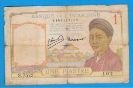FRENCH  INDO CHINA -  1 Piastre ND  P54c  Serie S - Indochina
