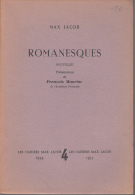 Les Cahiers Max Jacob  4  Romanesques Nouvelles Presentation De Mauriac - Auteurs Classiques