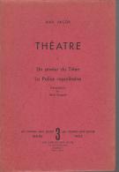 Les Cahiers Max Jacob  3  Theatre 1 Un Amour Du Titien La Police Napolitainede Mauriac - Auteurs Classiques