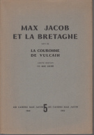 Les Cahiers Max Jacob  5 Max Jacob Et La Bretagne Suivi De La Couronne De Vulcain  Conte Breton - Livres, BD, Revues
