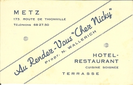 """Carte De Visite De METZ """" Au Rendez-vous CHEZ NICKY , Hotel-Restaurant """" . - Visiting Cards"""