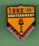 OLYMPIADES 1992 *** CHATEAUNEUF *** (073) - Jeux Olympiques