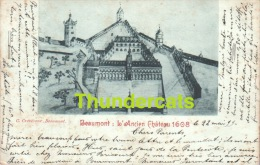 CPA 1899 !!  BEAUMONT  L'ANCIEN CHATEAU 1608 - Beaumont