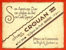 "Carte De Visite Commerciale ""Chez CROUAN"" 83 BANDOL Var Quai Du Port - American Bar - Salon De Thé - Café Express - Cartoncini Da Visita"