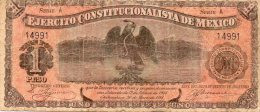 MEXIQUE : 1 Peso Ejercito Constitucinalista De Mexico (fine) - Mexico