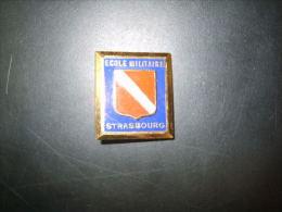 Insigne Et Pucelle   ECOLE MILITAIRE STRASBOURG - Non Classés