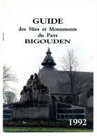 Bretagne Guide Des Sites Et Monuments Du Pays Bigouden - Bretagne