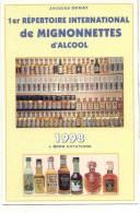 16124 Carte Postale : Premier Répertoire International De MIGNONNETTES D´ALCOOL 1998 . Jacques Donat - Rhum Cognac