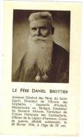 """IMAGE PIEUSE :  """" Le Père Daniel BROTTIER """" - Croix De Guerre Officier Légion D' Honneur """" - Images Religieuses"""