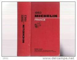 GUIDE  MICHELIN  ROUGE  FRANCE 1983 - Michelin (guides)