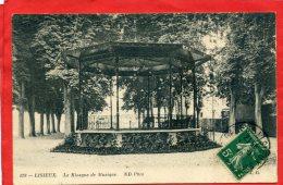 LISIEUX 1912 KIOSQUE DE MUSIQUE CARTE EN TRES BON ETAT - Lisieux
