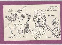07.- VALS-LES-BAINS IVe Bourse Aux Collections 1984 - Bolsas Y Salón Para Coleccionistas